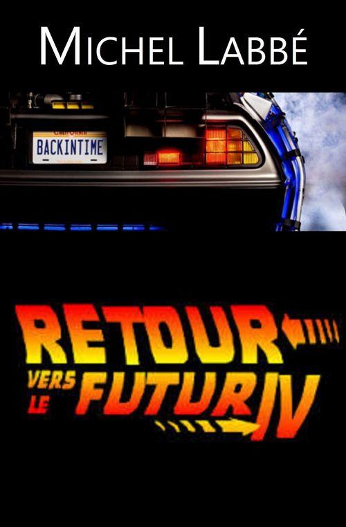 Retour vers le futur IV