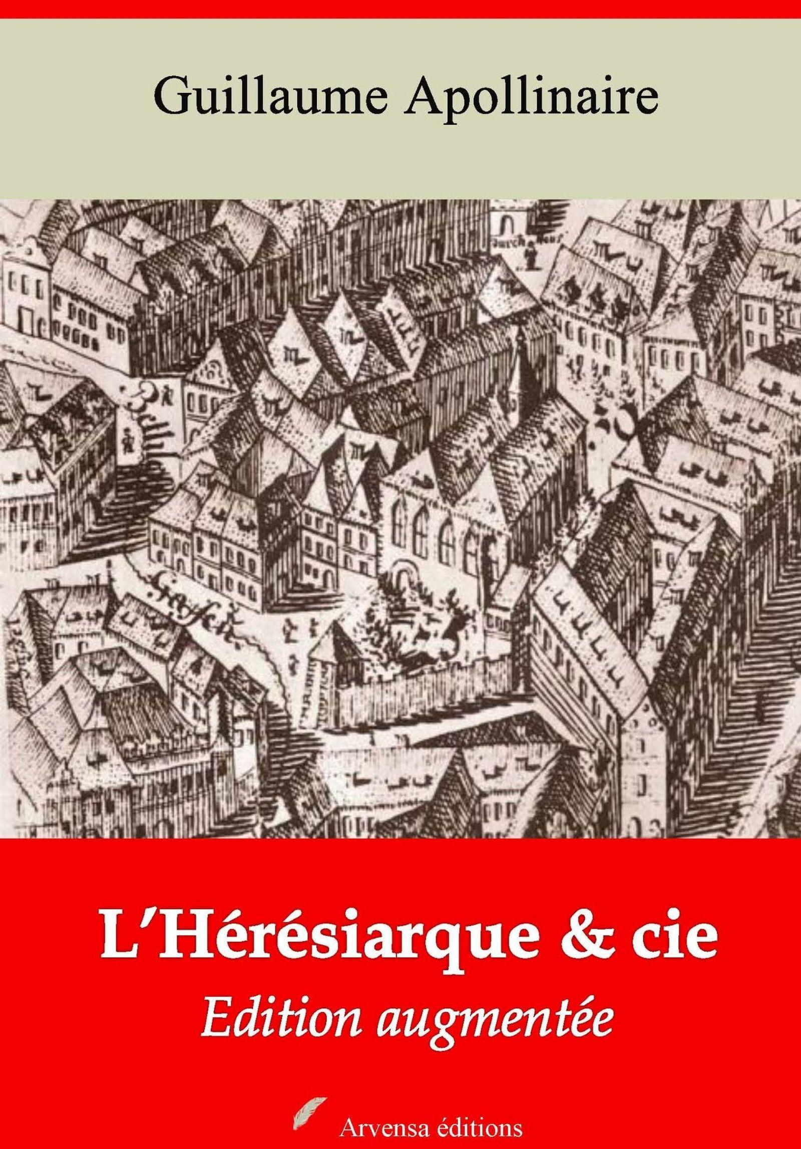 L'Hérésiarque et cie - suivi d'annexes