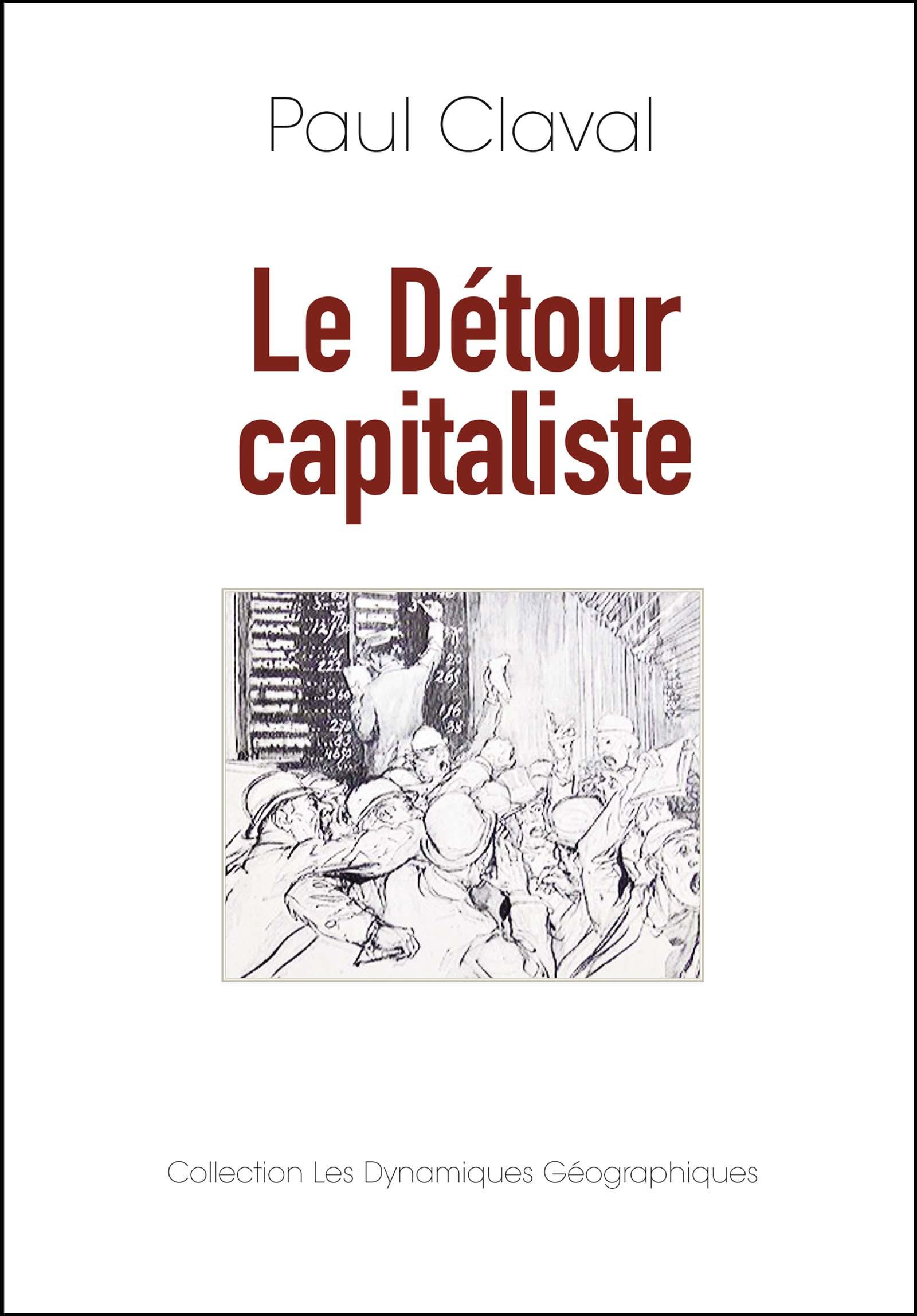 Le détour capitaliste