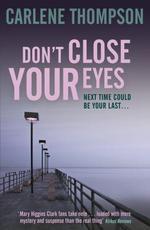 Vente EBooks : Don't Close Your Eyes  - Carlene Thompson