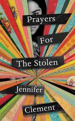 Vente Livre Numérique : Prayers for the Stolen  - Jennifer Clement