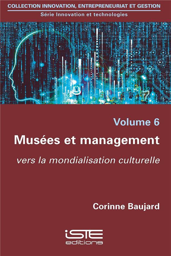 Musées et management ; vers la mondialisation culturelle