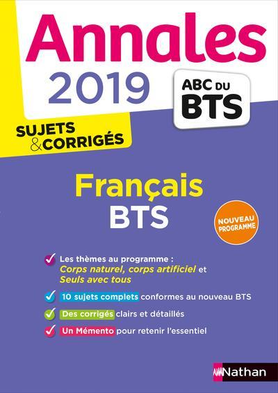 ANNALES ABC BTS ; SUJETS & CORRIGES ; français ; BTS (édition 2019)