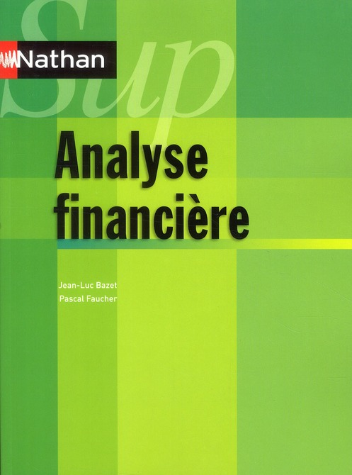 Nathan Sup; Analyse Financiere (Edition 2010)