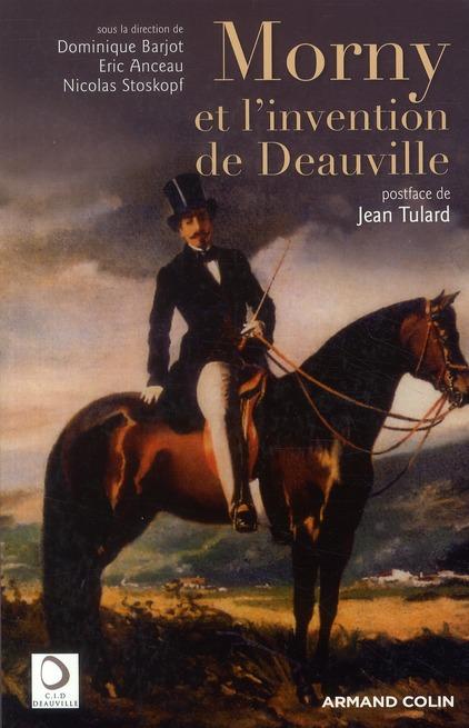 Morny et l'invention de Deauville