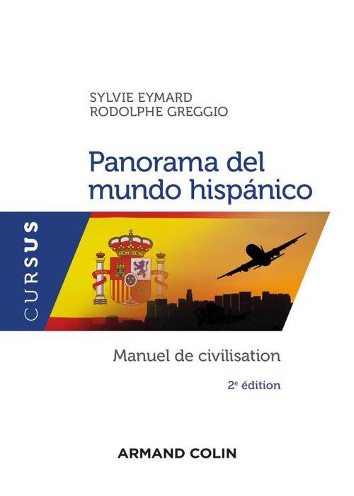 panorama del mundo hispánico : manuel de civilisation