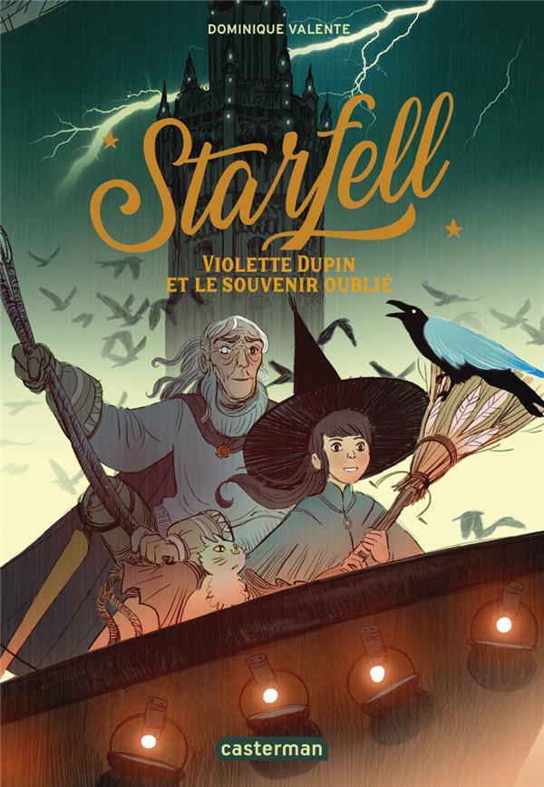 Starfell T.2 ; Violette Dupin et le souvenir oublié