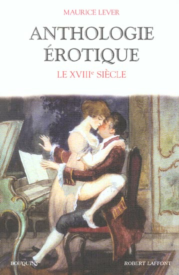 Anthologie erotique - tome 3 - le xviiieme siecle - vol03