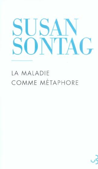 Maladie comme metaphore (ne) (la)
