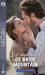 Vente Livre Numérique : Les mariées de Bride Mountain  - Gina Wilkins