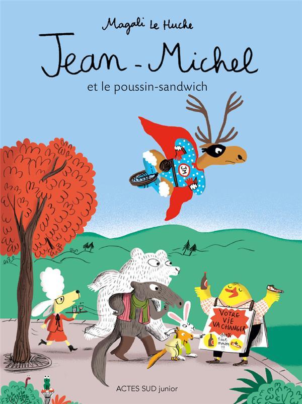 Jean-Michel et le poussin-sandwich