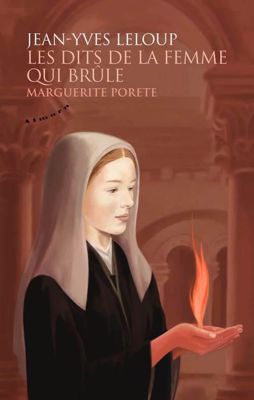 Les dits de la femme qui brûle ; Marguerite Porete