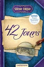 Vente EBooks : 42 jours (version dyslexique)  - Silène Edgar