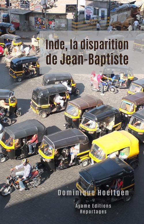 Inde, la disparition de Jean-Baptiste