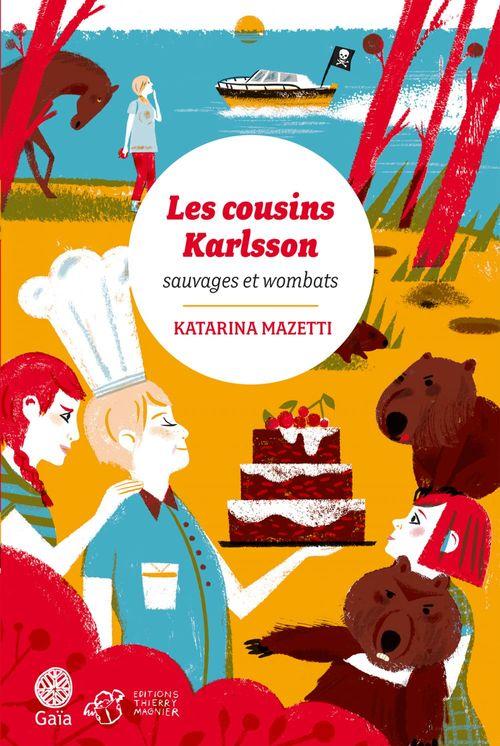 Les cousins Karlsson t.2 ; sauvages et wombats