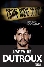 Vente Livre Numérique : L'affaire Dutroux  - Pierre Guelff - La Boîte à Pandore