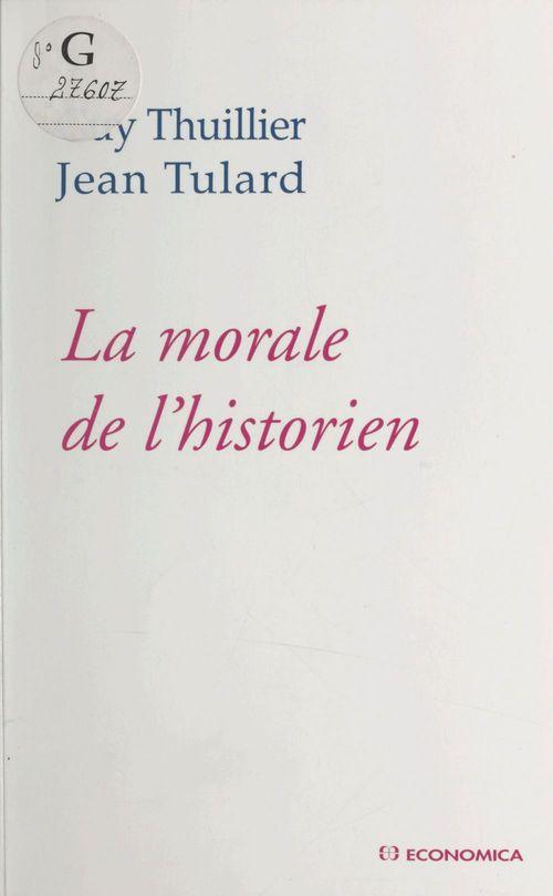 La morale de l'historien