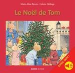 Le Noël de Tom - avec son  - Marie-Aline Bawin - Colette Hellings