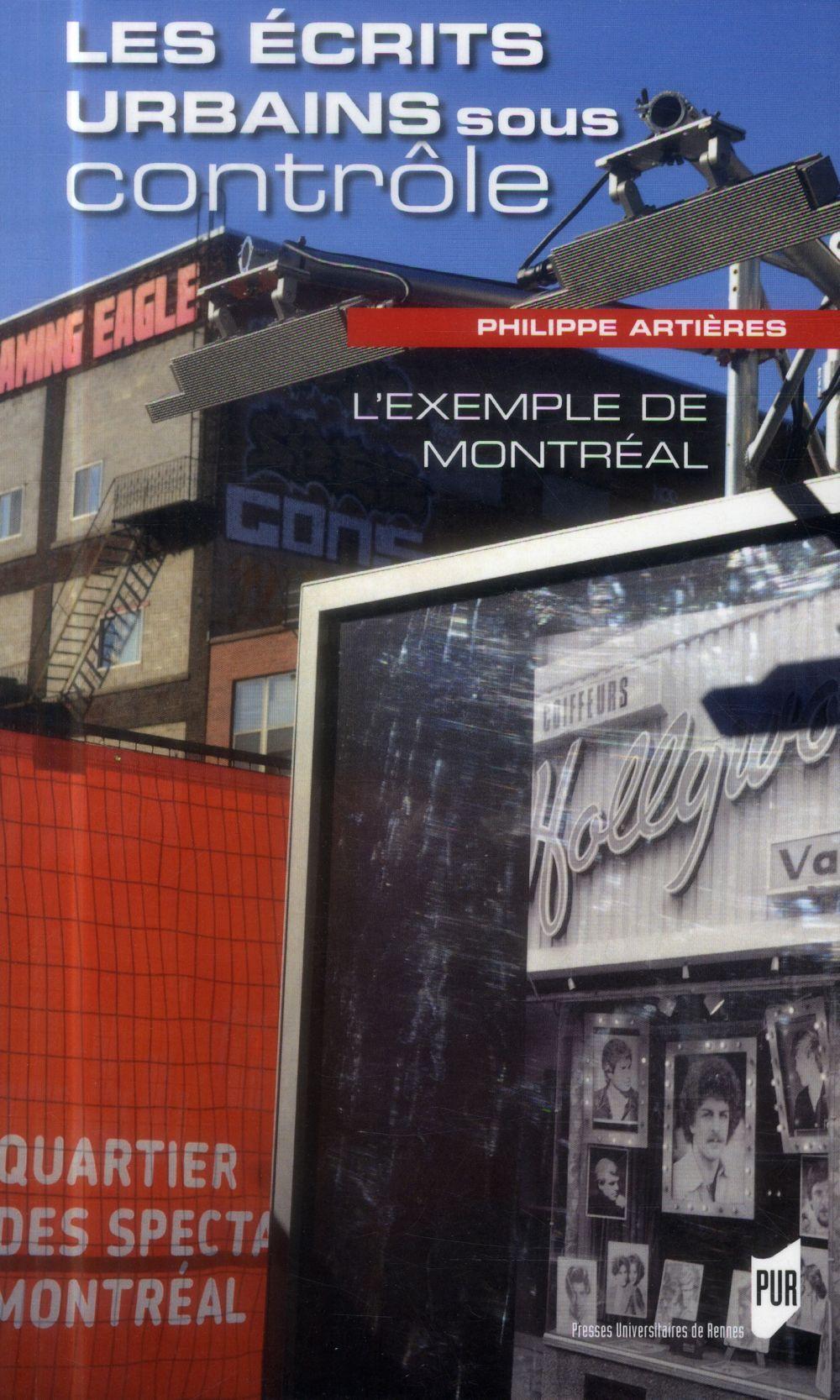 Les écrits urbains sous contrôle ; l'exemple de Montréal