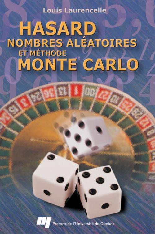 Hasard, nombres aléatoires et méthode Monte Carlo