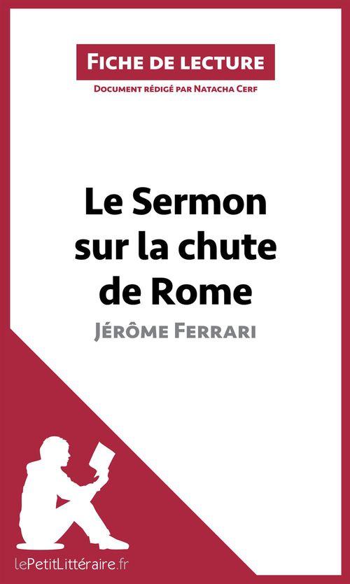 Le sermon sur la chute de Rome de Jérôme Ferrari fiche de lecture
