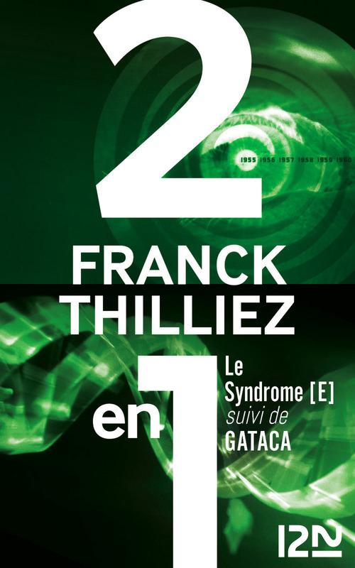 Le syndrome E ; GATACA