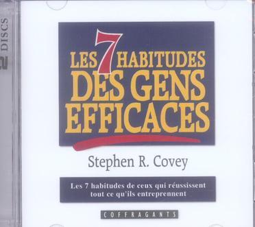 Les 7 Habitudes Des Gens Efficaces Ne
