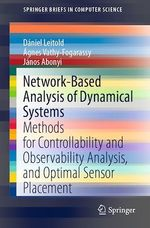 Network-Based Analysis of Dynamical Systems  - Agnes Vathy-Fogarassy - Janos Abonyi - Dániel Leitold