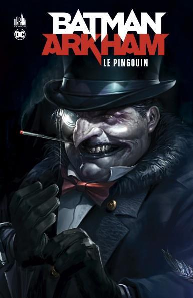 Batman ; Arkham : le pingouin