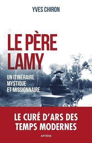 Le père Lamy  - Yves Chiron