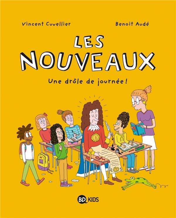 LES NOUVEAUX T.1  -  UNE DROLE DE JOURNEE CUVELLIER/AUDE