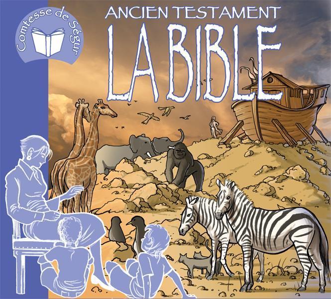 LA BIBLE - ANCIEN TESTAMENT (LIVRE AUDIO)