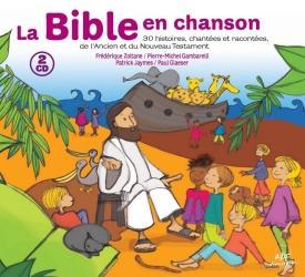LA BIBLE EN CHANSONS