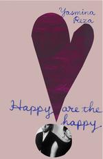 Vente Livre Numérique : Happy are the Happy  - Yasmina Reza