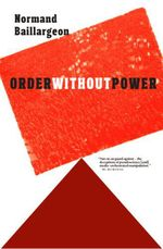 Vente EBooks : Order Without Power  - Normand Baillargeon