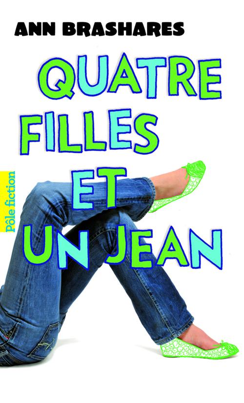 Quatre filles et un jean (Tome 1) - Le premier été