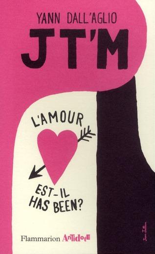 J t'm ; l'amour est-il has been ?