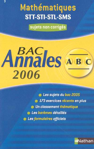 ABC DU BAC T.3 ; annales ; sujets ; bac 2006 ; stt, sti, stl