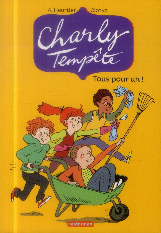 Charly Tempete t.4 ; tous pour un !