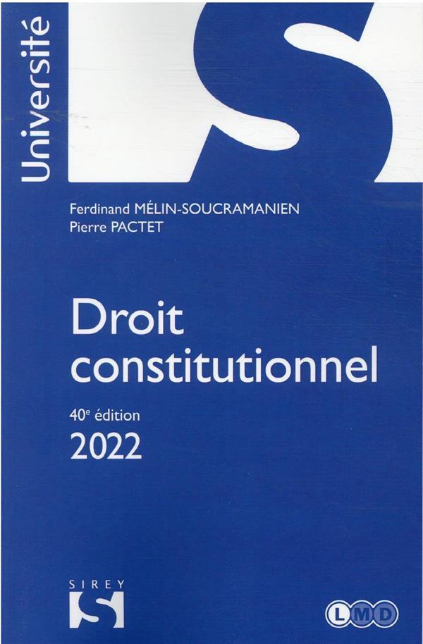 Droit constitutionnel (édition 2022)
