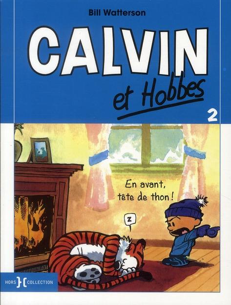 Calvin et Hobbes T.2 ; en avant, tête de thon !