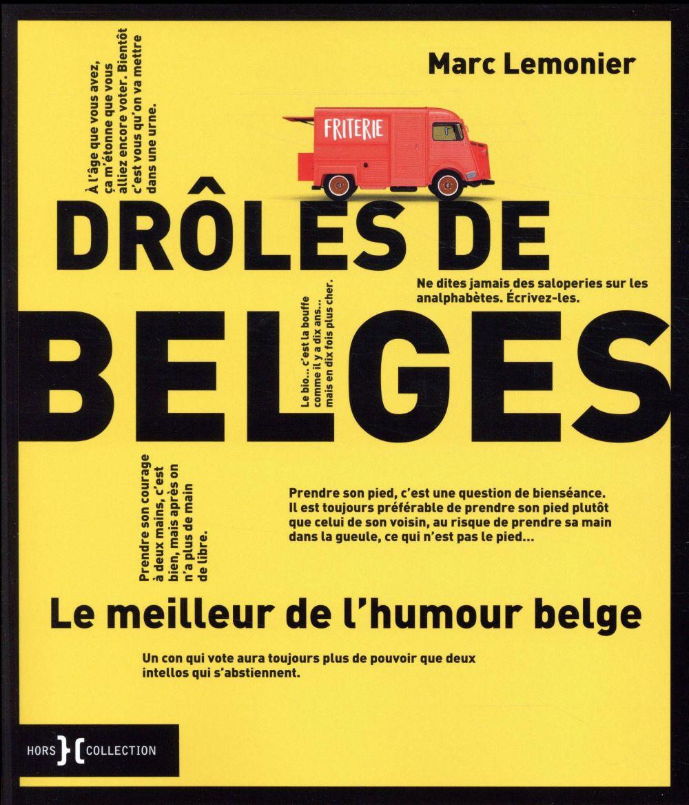 Drôles de Belges ; le meilleur de l'humour belge