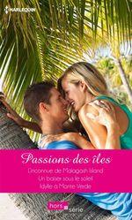 Vente EBooks : Passions des îles  - Carol Grace - Fiona Harper - Sandra Field