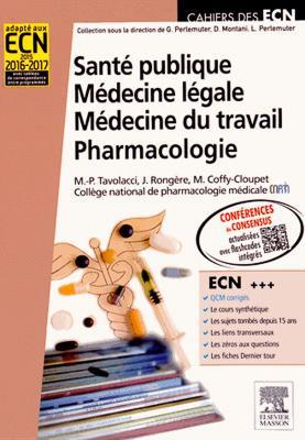 Santé publique ; médecine légale ; médecine du travail ; pharmacologie