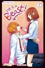 Vente Livre Numérique : He is a beast ! T01  - Saki Aikawa