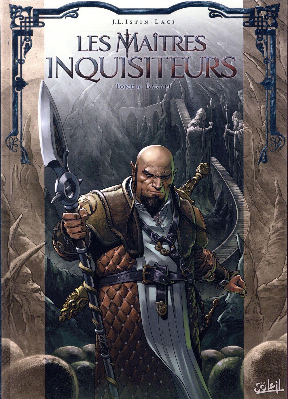 Les maîtres inquisiteurs T.9 ; Bakael