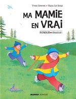 Vente EBooks : Ma mamie en vrai  - Yves GREVET
