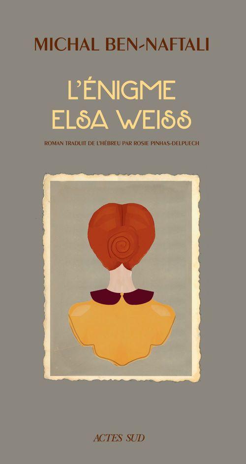 L'Énigme Elsa Weiss
