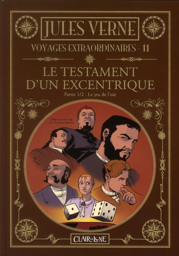 Les voyages extraordinaires de Jules Verne T.11 ; le testament d'un excentrique t.1 ; le jeu de l'oie