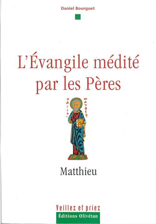 L'évangile médité par les pères - Matthieu